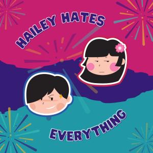 Hailey Hates Everything